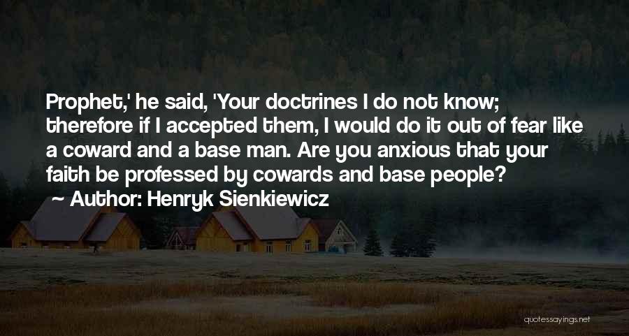 Henryk Sienkiewicz Quotes 1542140