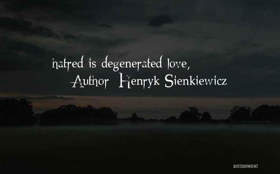 Henryk Sienkiewicz Quotes 1692766