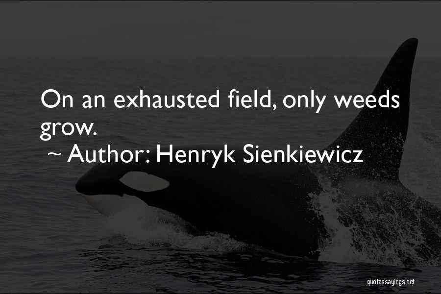 Henryk Sienkiewicz Quotes 1729906