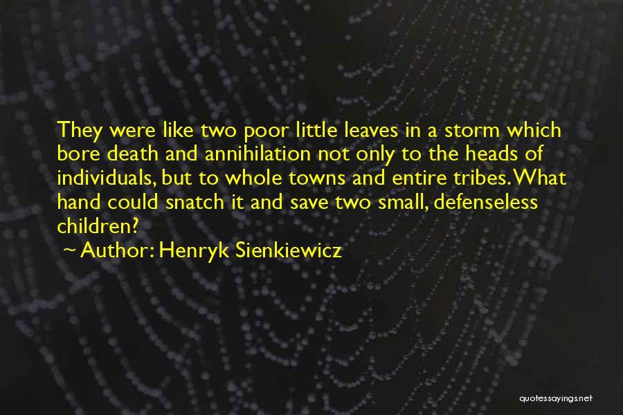 Henryk Sienkiewicz Quotes 1746661