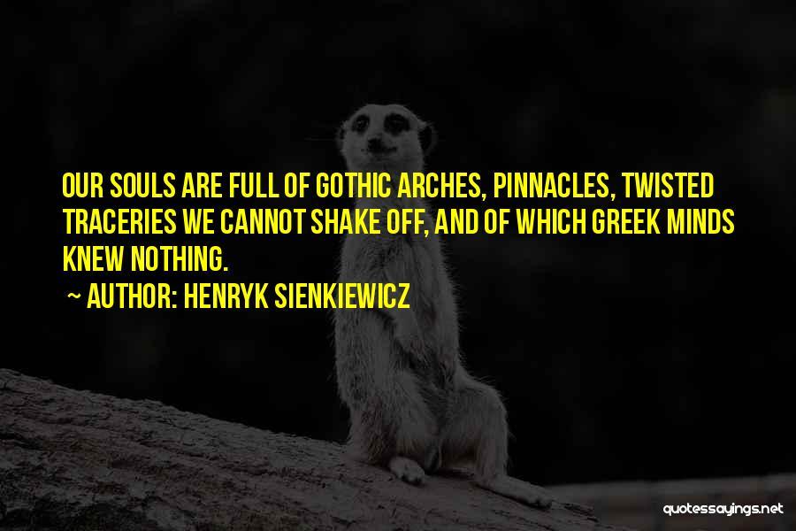 Henryk Sienkiewicz Quotes 2122077