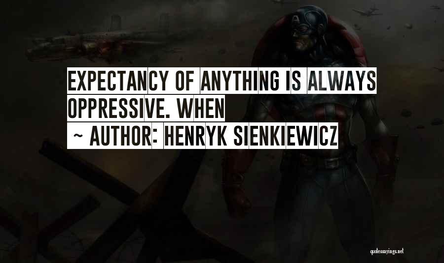 Henryk Sienkiewicz Quotes 290494