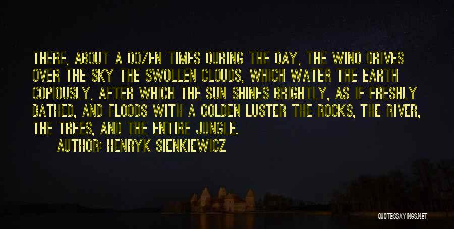 Henryk Sienkiewicz Quotes 444255