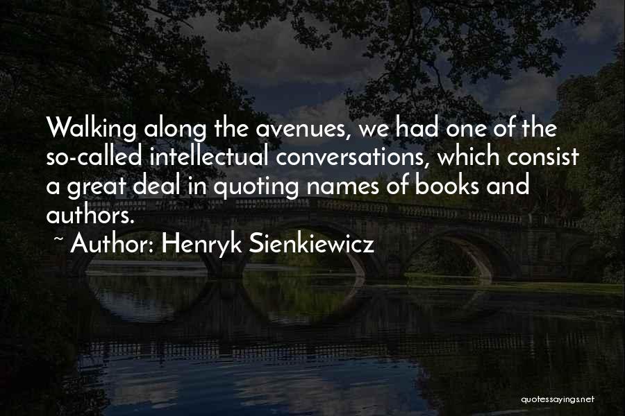 Henryk Sienkiewicz Quotes 534338