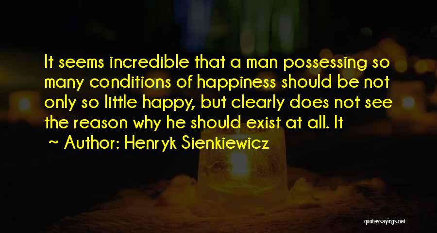 Henryk Sienkiewicz Quotes 538223