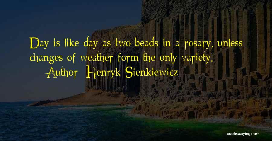 Henryk Sienkiewicz Quotes 548189