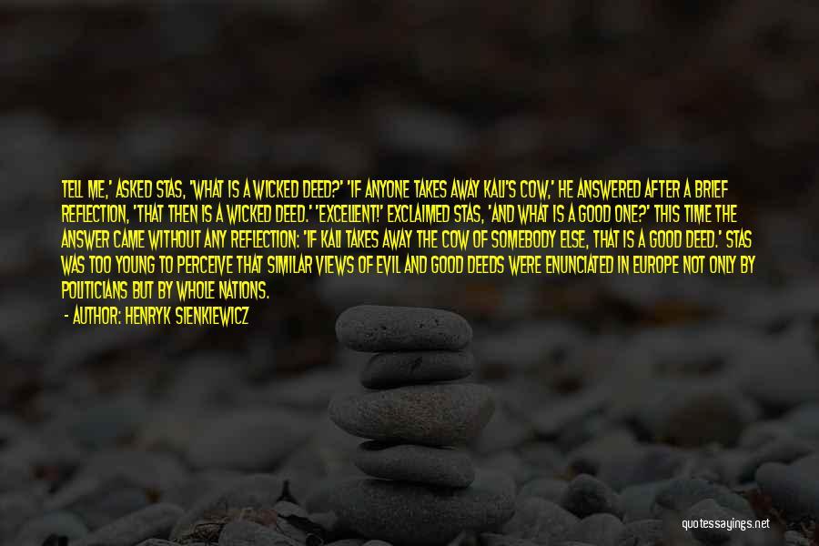 Henryk Sienkiewicz Quotes 572487