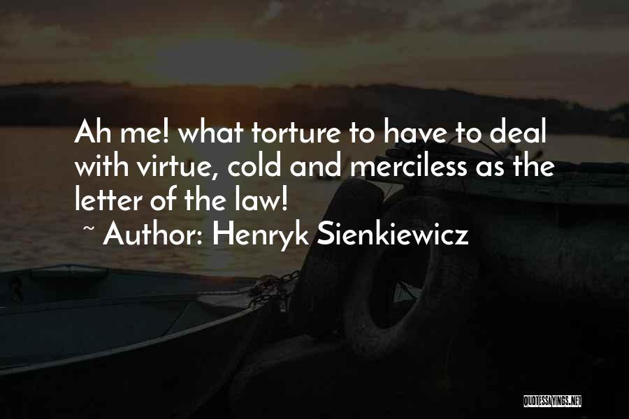 Henryk Sienkiewicz Quotes 599286
