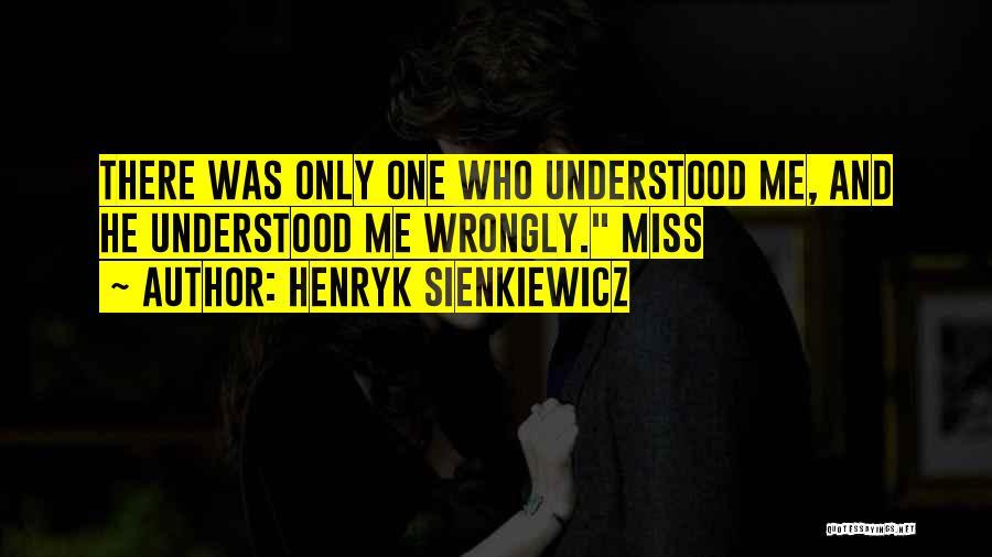 Henryk Sienkiewicz Quotes 75265