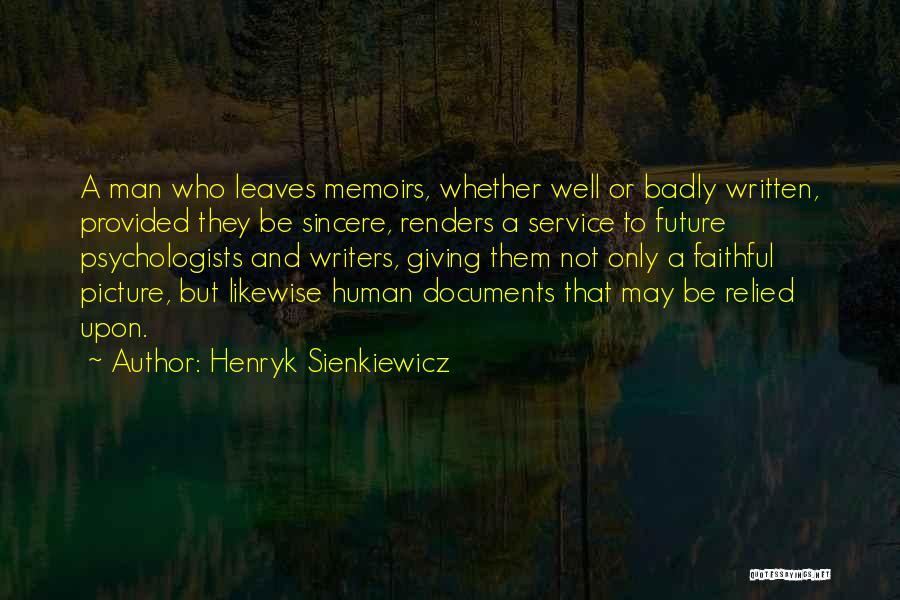 Henryk Sienkiewicz Quotes 777261