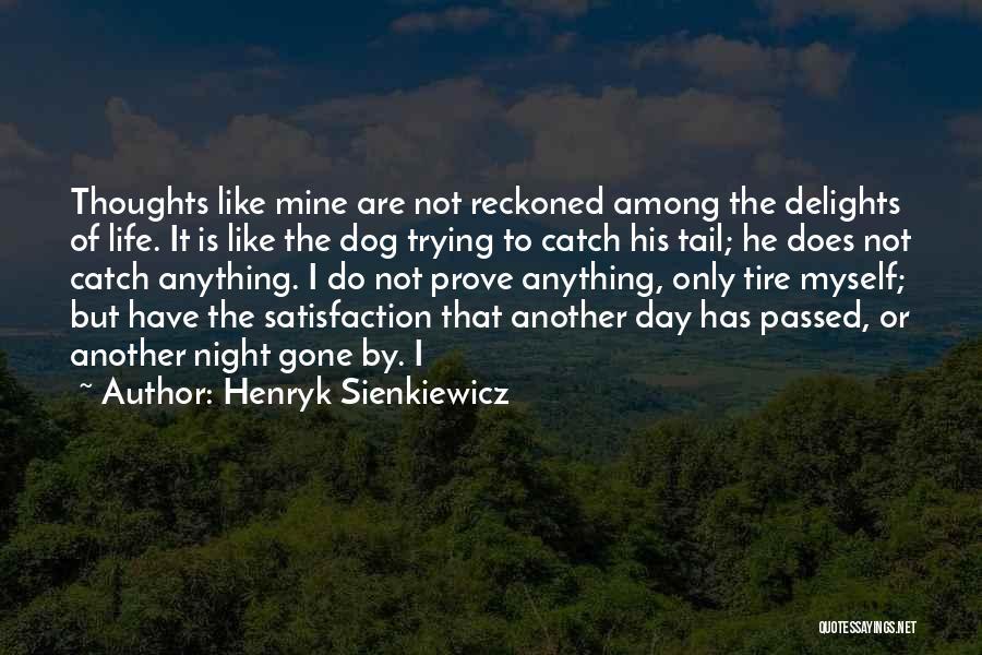 Henryk Sienkiewicz Quotes 806330
