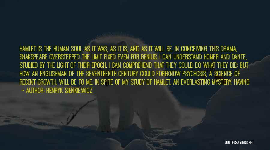 Henryk Sienkiewicz Quotes 859307