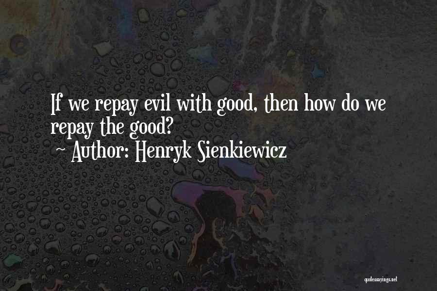 Henryk Sienkiewicz Quotes 885892
