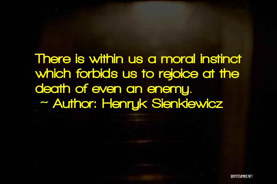 Henryk Sienkiewicz Quotes 998951