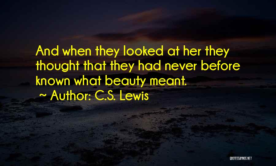 Her Beauty Quotes By C.S. Lewis