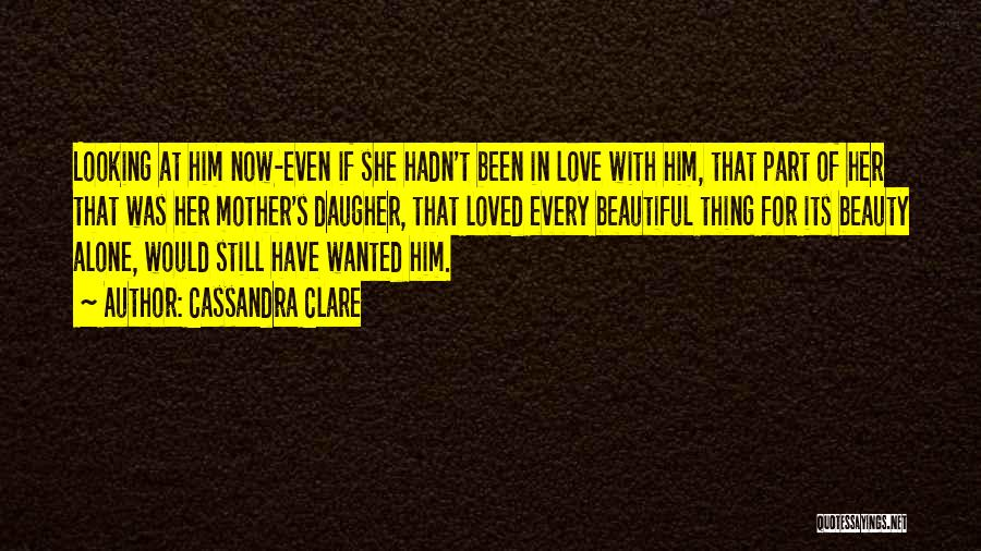Her Beauty Quotes By Cassandra Clare
