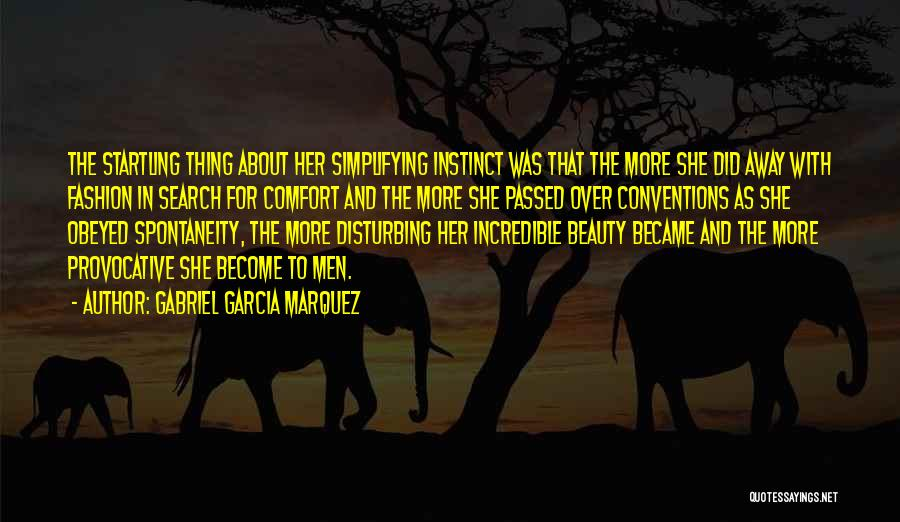 Her Beauty Quotes By Gabriel Garcia Marquez