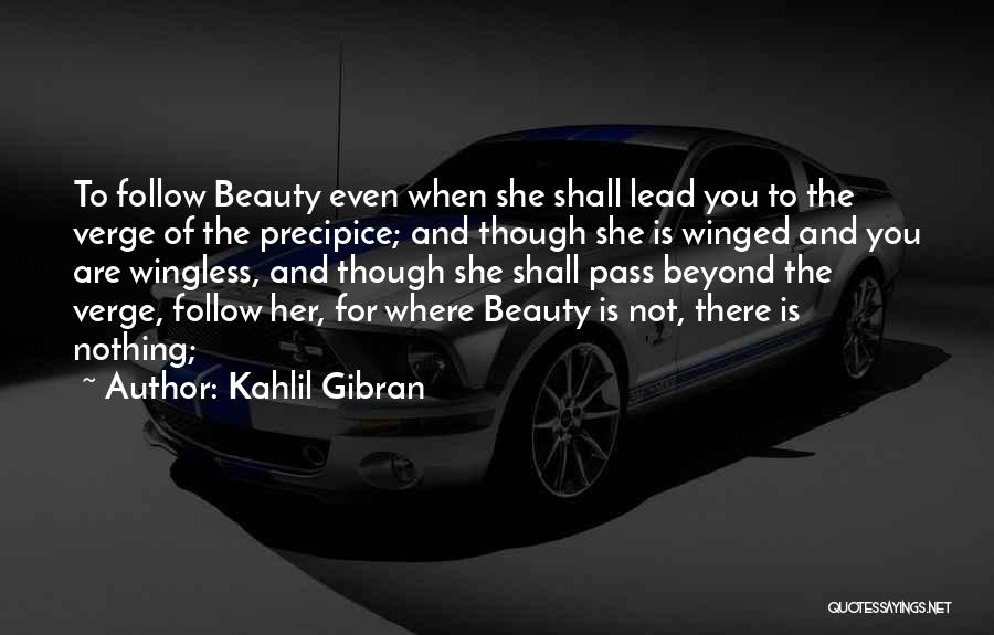 Her Beauty Quotes By Kahlil Gibran