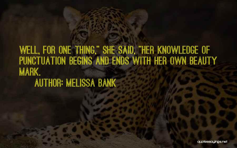 Her Beauty Quotes By Melissa Bank