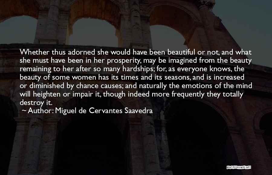 Her Beauty Quotes By Miguel De Cervantes Saavedra