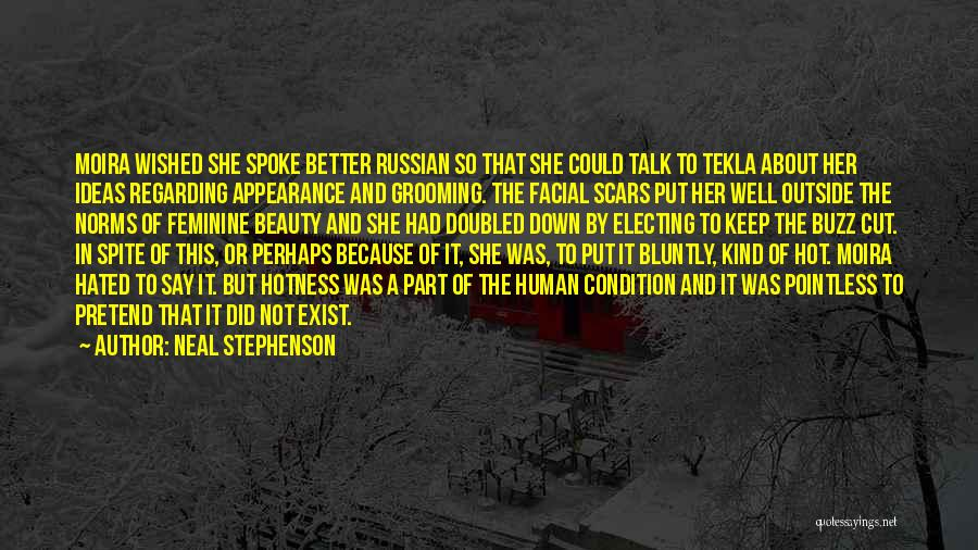 Her Beauty Quotes By Neal Stephenson