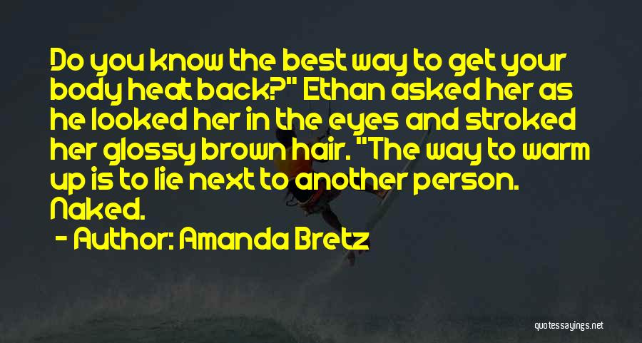 Her Brown Eyes Quotes By Amanda Bretz