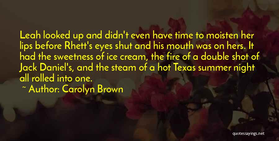Her Brown Eyes Quotes By Carolyn Brown