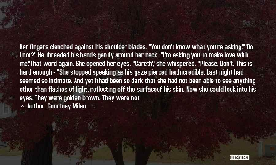 Her Brown Eyes Quotes By Courtney Milan