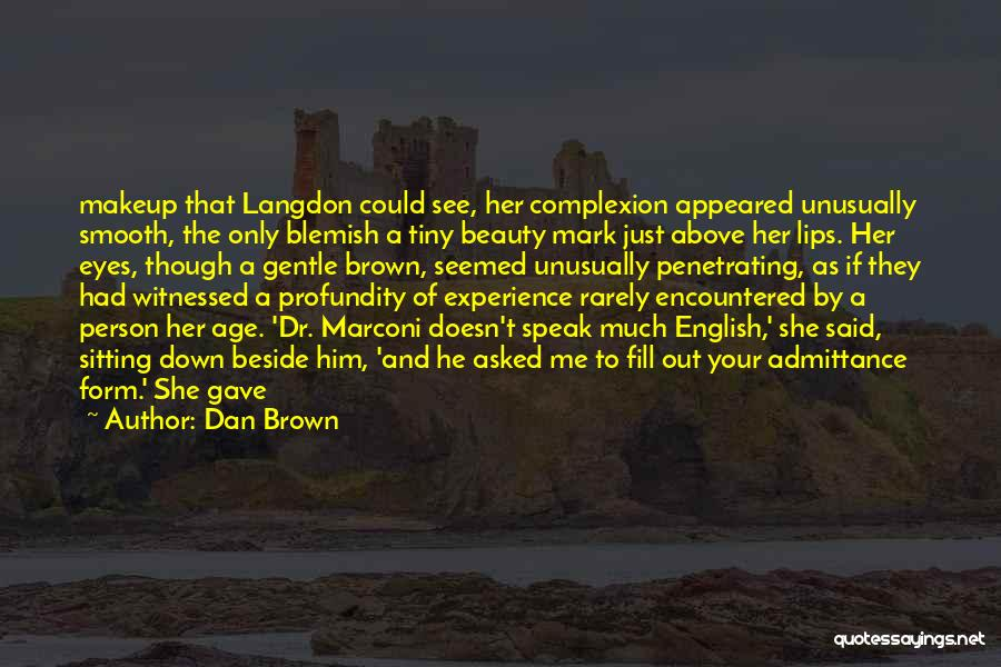 Her Brown Eyes Quotes By Dan Brown