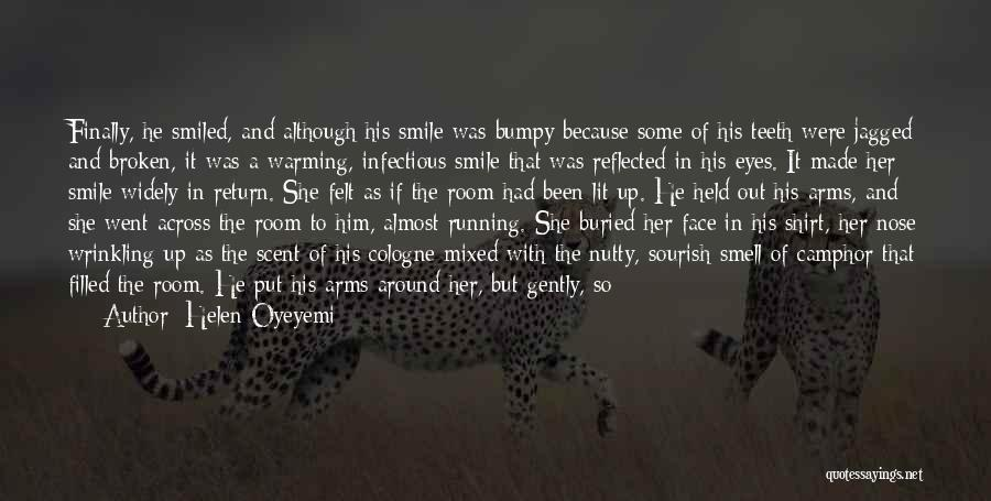 Her Brown Eyes Quotes By Helen Oyeyemi