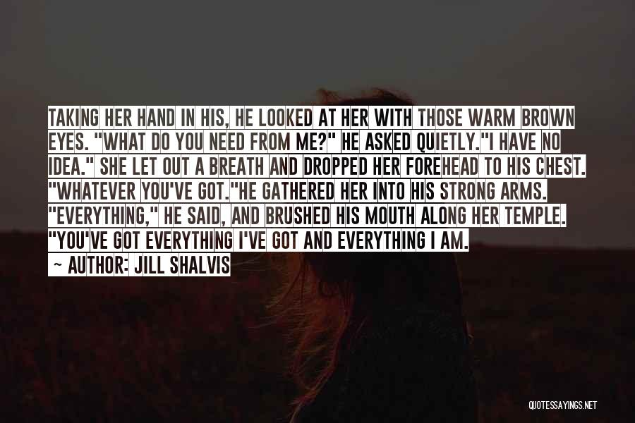 Her Brown Eyes Quotes By Jill Shalvis