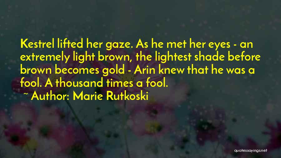 Her Brown Eyes Quotes By Marie Rutkoski