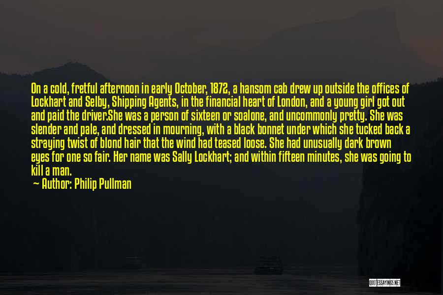 Her Brown Eyes Quotes By Philip Pullman