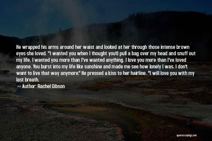 Her Brown Eyes Quotes By Rachel Gibson