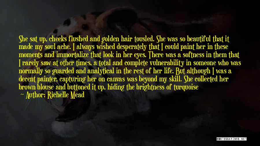 Her Brown Eyes Quotes By Richelle Mead