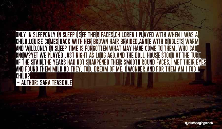 Her Brown Eyes Quotes By Sara Teasdale