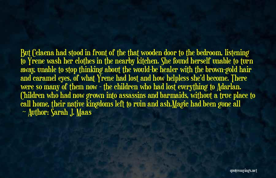 Her Brown Eyes Quotes By Sarah J. Maas