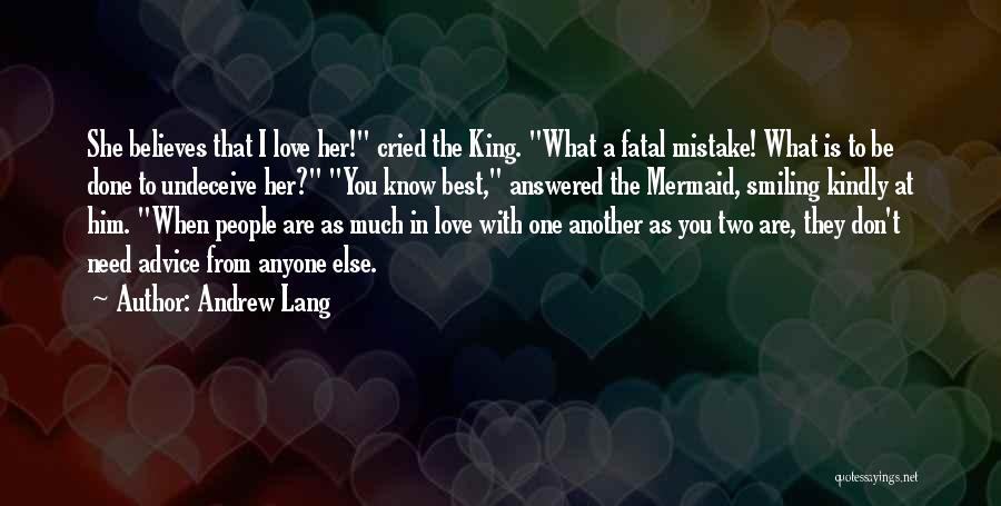 Her King Quotes By Andrew Lang
