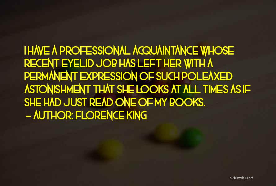 Her King Quotes By Florence King