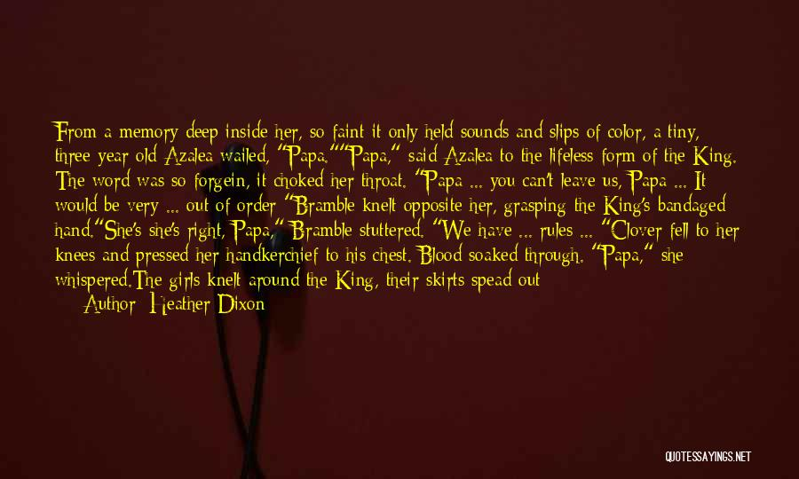 Her King Quotes By Heather Dixon