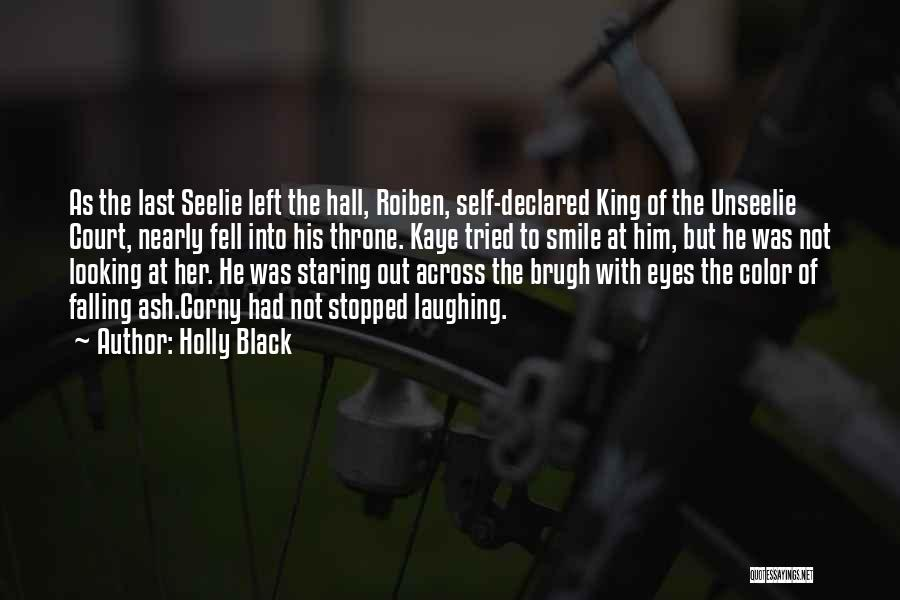 Her King Quotes By Holly Black