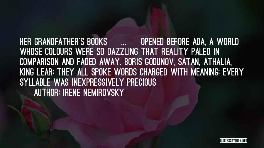 Her King Quotes By Irene Nemirovsky