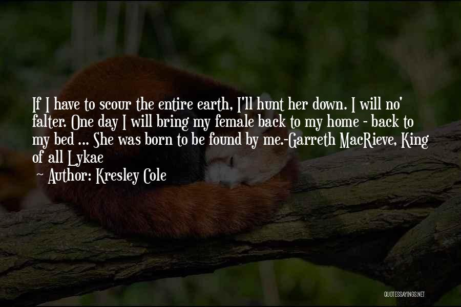 Her King Quotes By Kresley Cole
