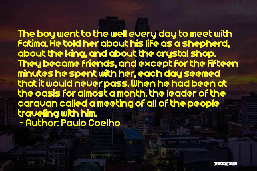 Her King Quotes By Paulo Coelho