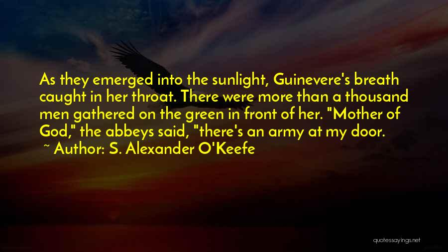 Her King Quotes By S. Alexander O'Keefe