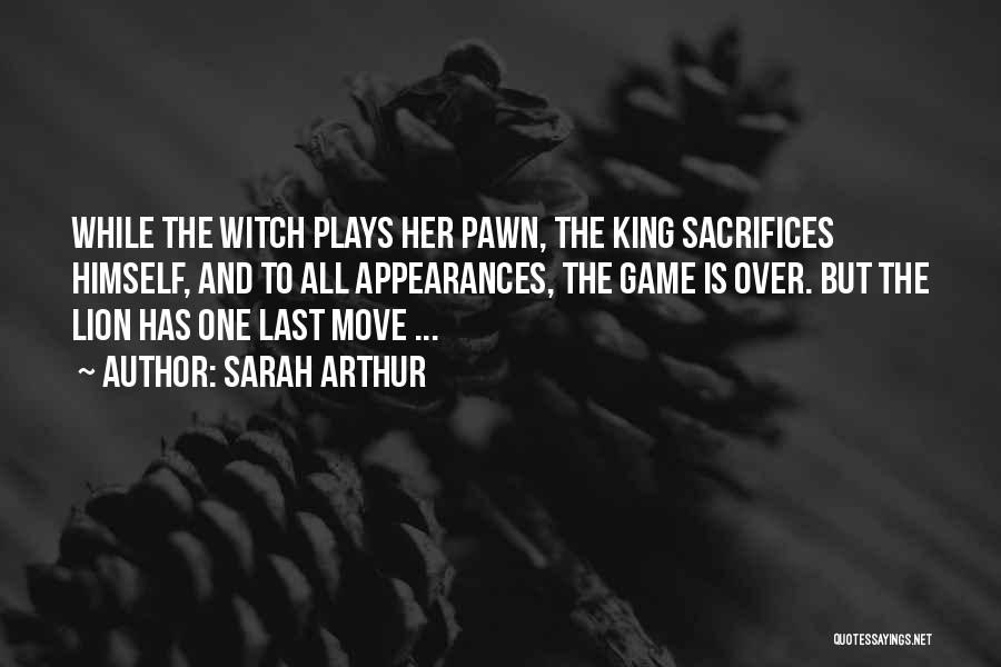 Her King Quotes By Sarah Arthur