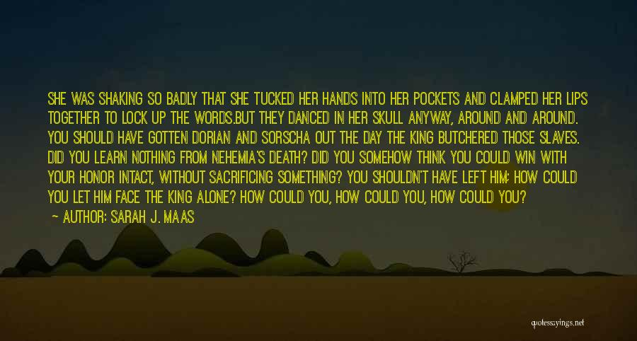 Her King Quotes By Sarah J. Maas