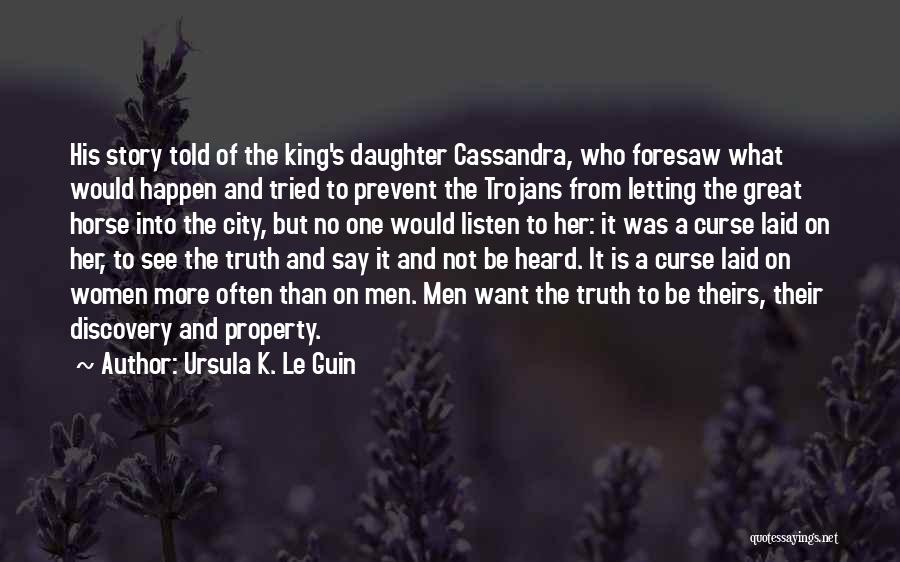 Her King Quotes By Ursula K. Le Guin