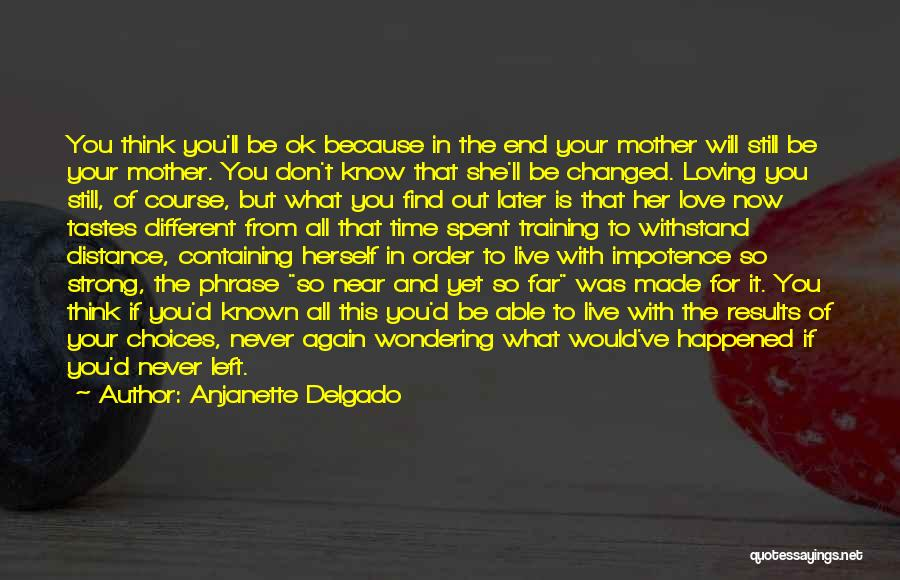 Her To Be Strong Quotes By Anjanette Delgado