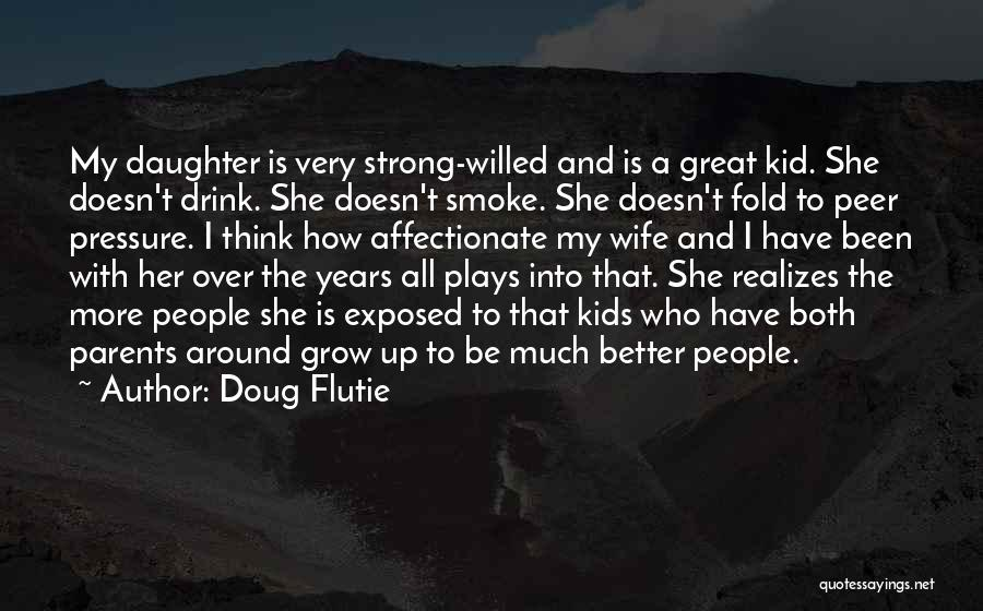 Her To Be Strong Quotes By Doug Flutie